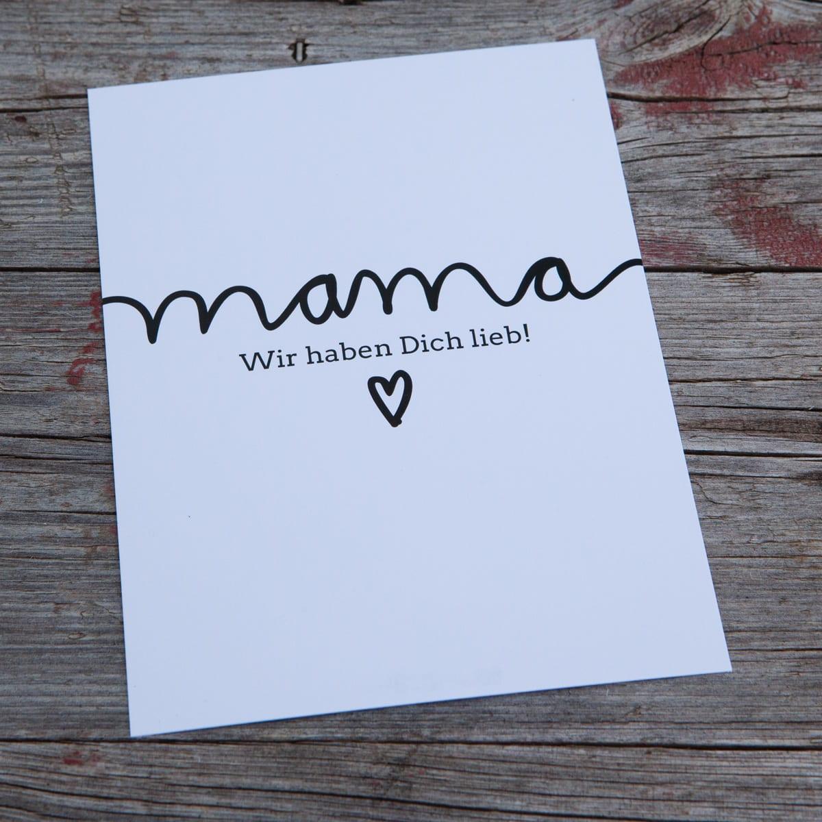 Mama wir haben dich lieb